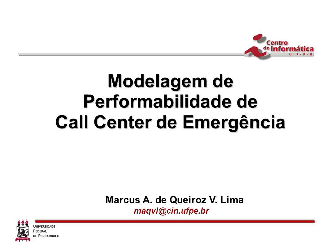 Call Center de Emergência Marcus A. de Queiroz V. Lima