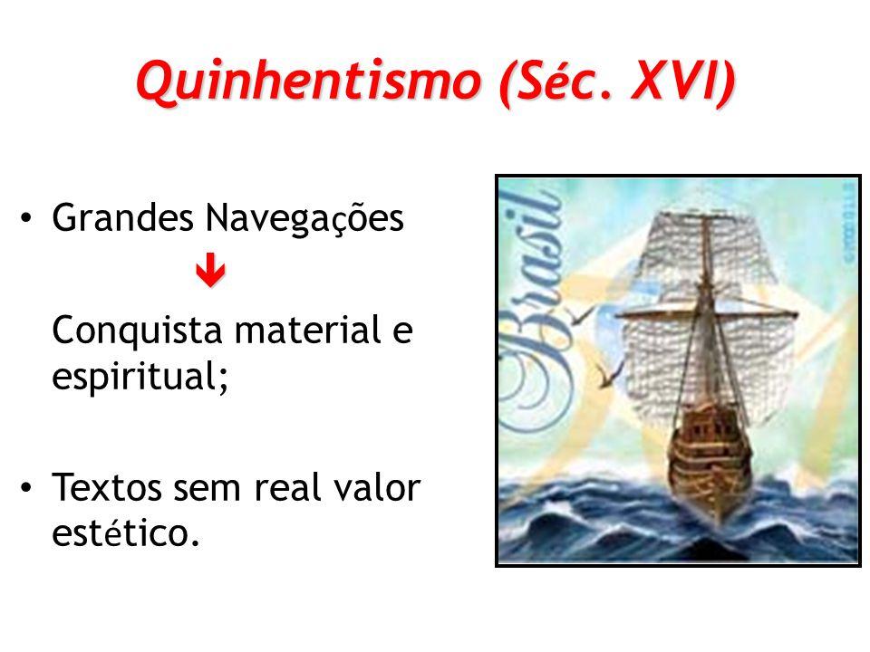Quinhentismo (Séc. XVI)