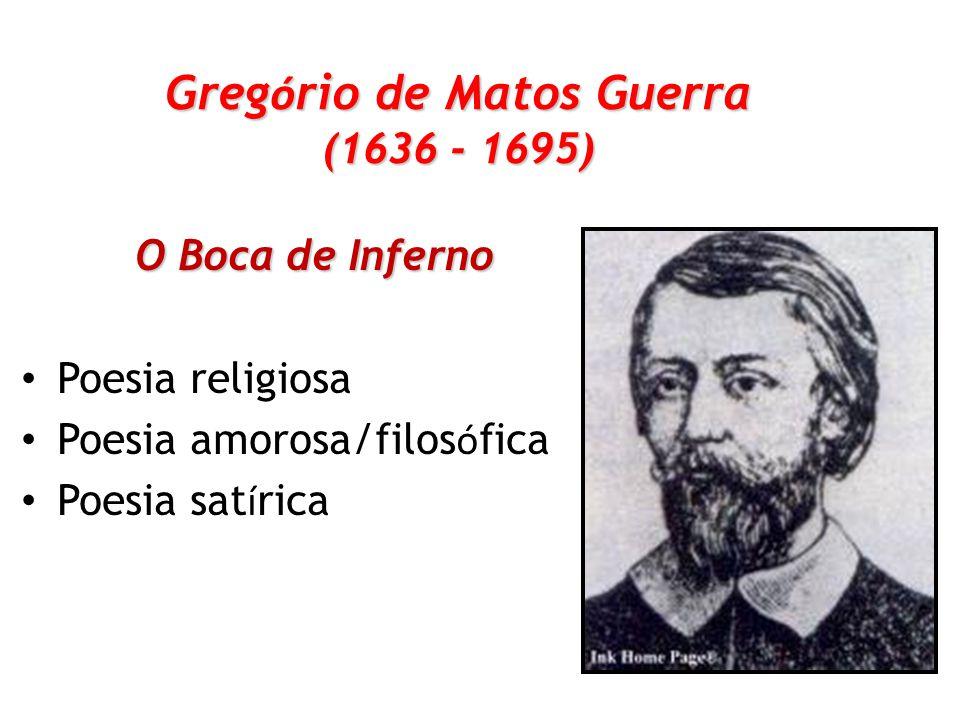 Gregório de Matos Guerra (1636 - 1695)