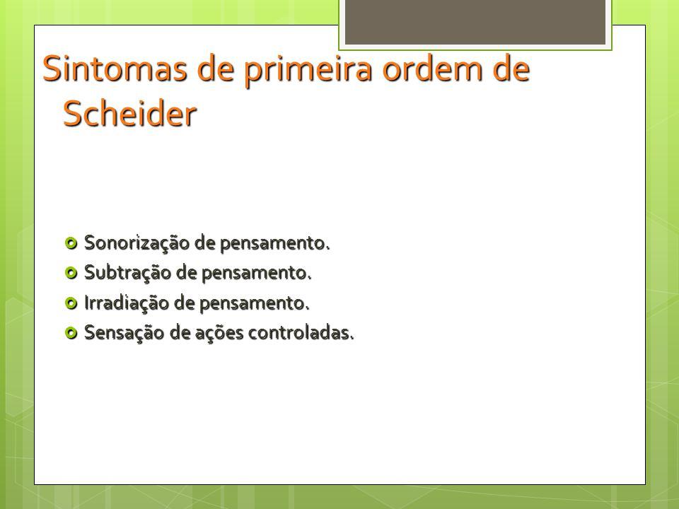 Sintomas de primeira ordem de Scheider
