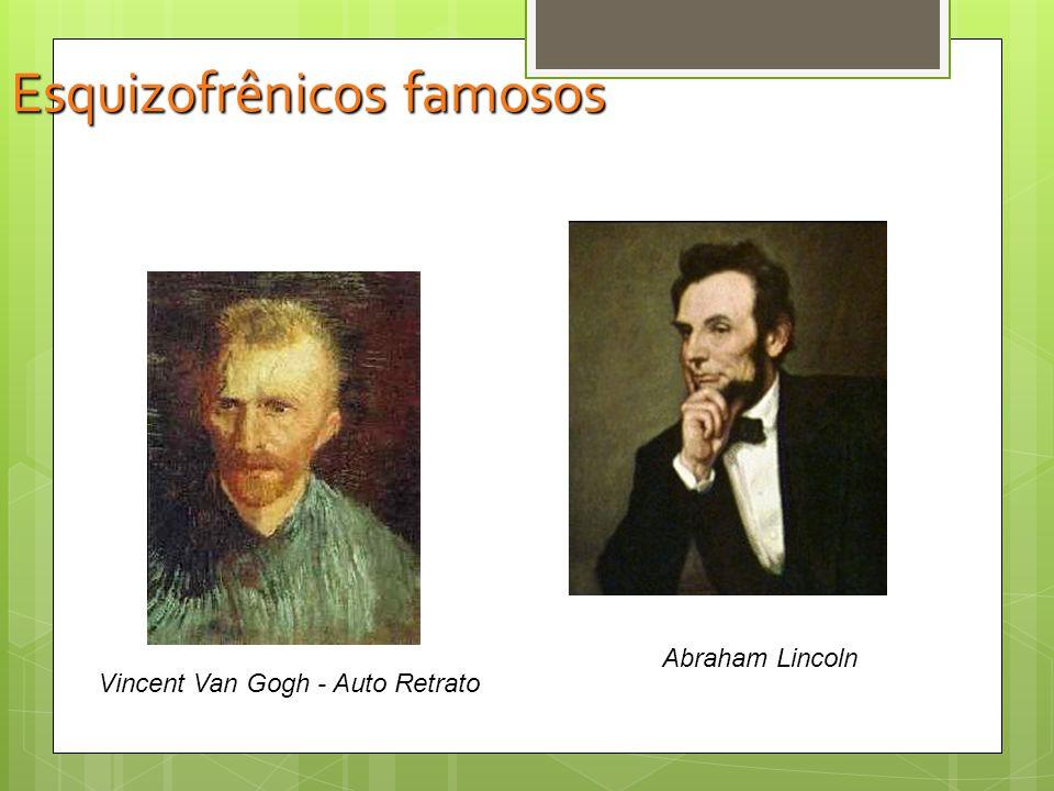 Esquizofrênicos famosos