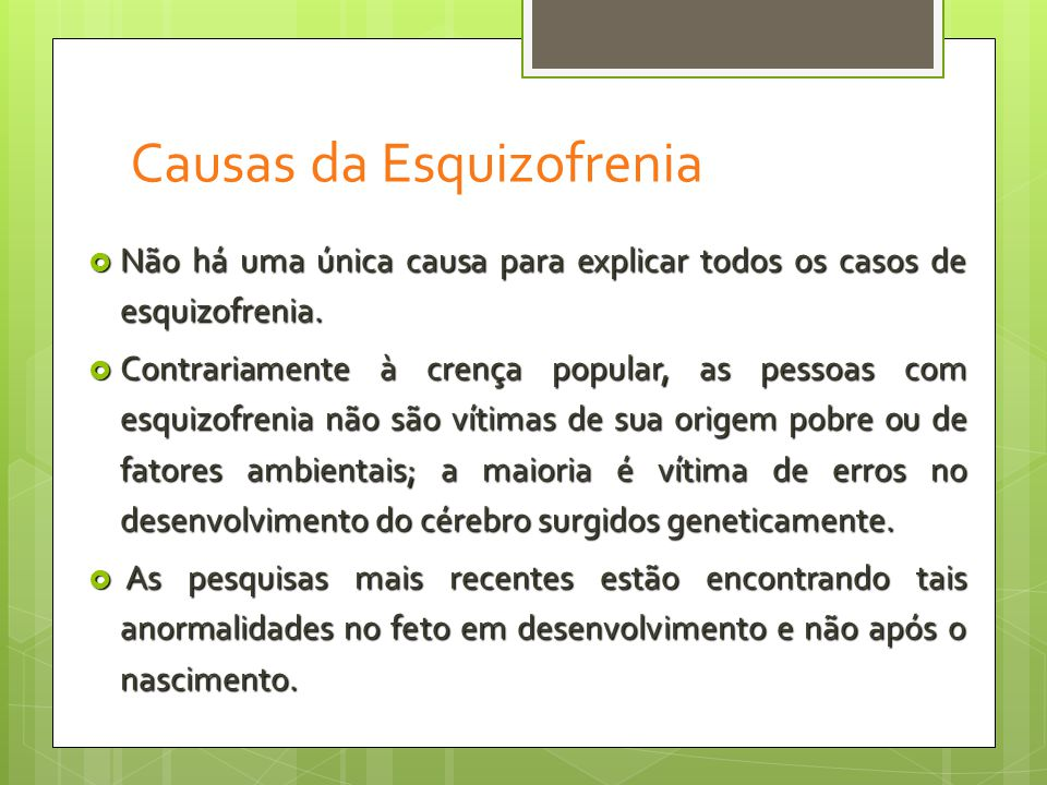 Causas da Esquizofrenia