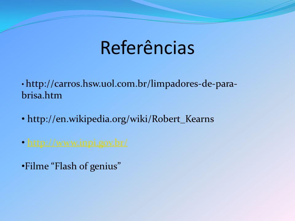 Referências http://en.wikipedia.org/wiki/Robert_Kearns