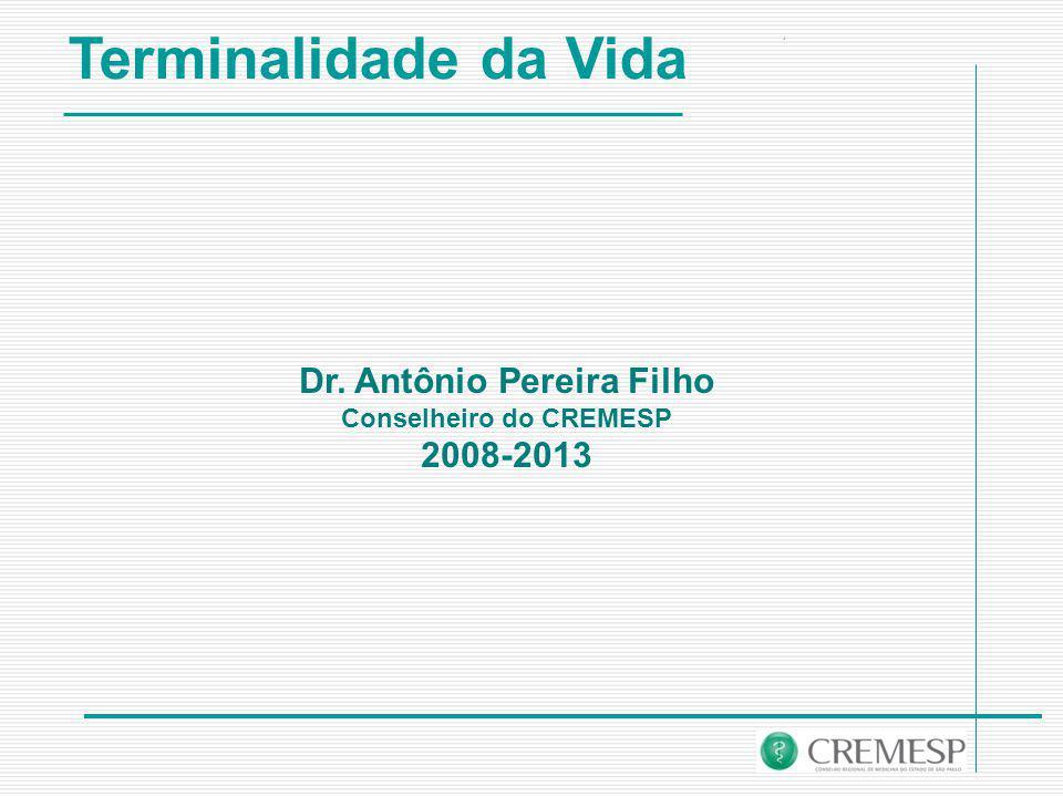 Dr. Antônio Pereira Filho Conselheiro do CREMESP