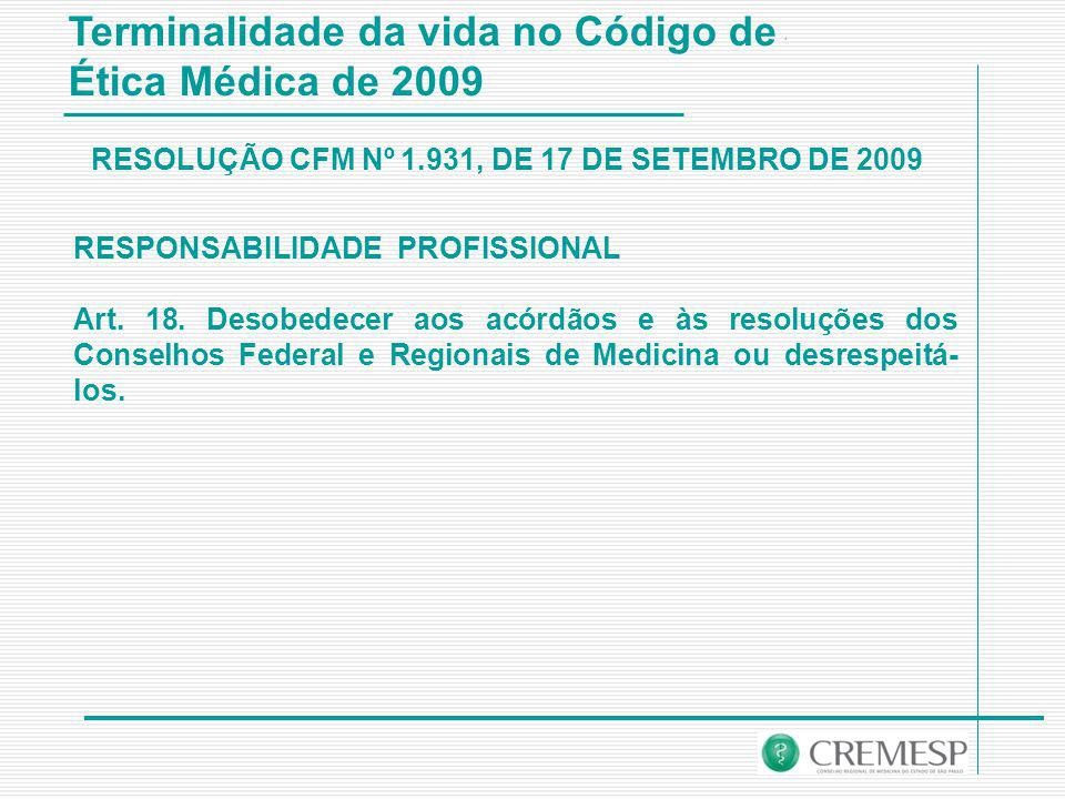 RESOLUÇÃO CFM Nº 1.931, DE 17 DE SETEMBRO DE 2009