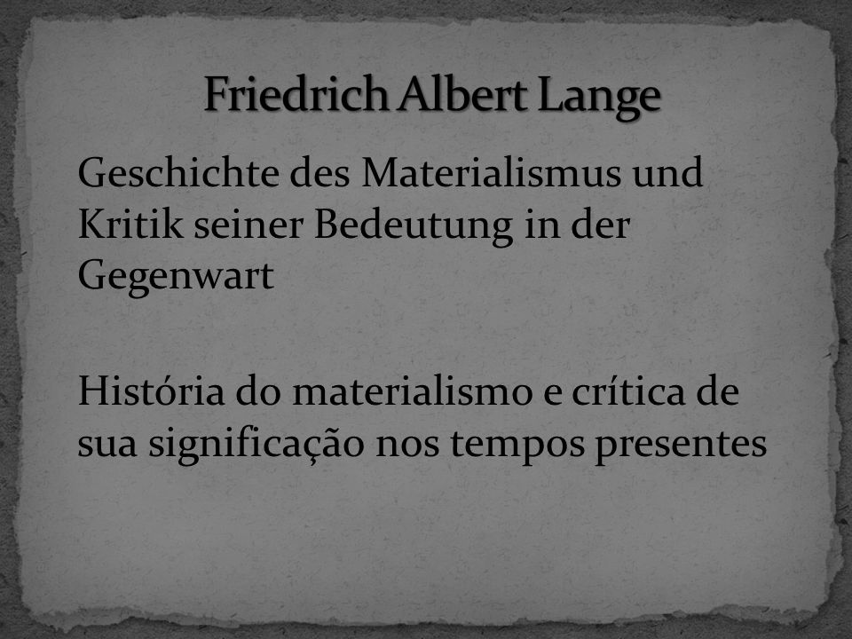 Friedrich Albert Lange