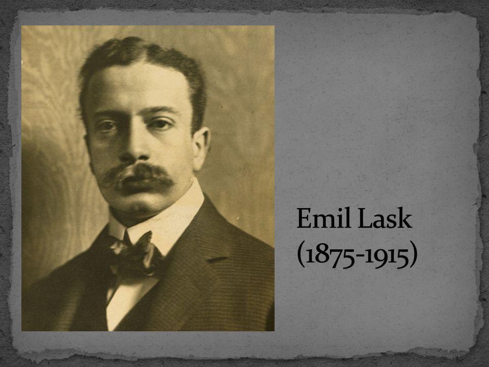 Emil Lask (1875-1915)