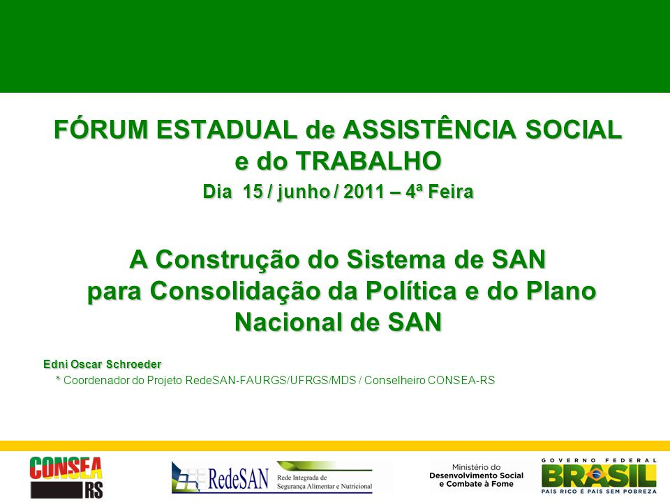 FÓRUM ESTADUAL de ASSISTÊNCIA SOCIAL e do TRABALHO