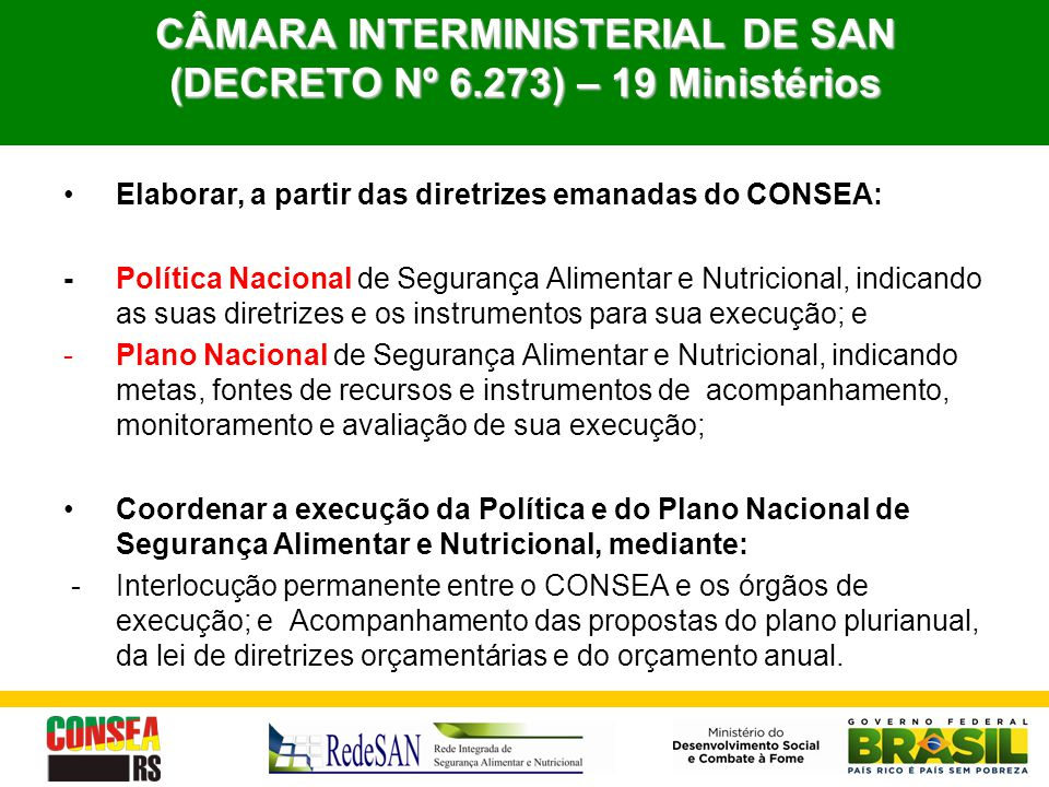 CÂMARA INTERMINISTERIAL DE SAN (DECRETO Nº 6.273) – 19 Ministérios