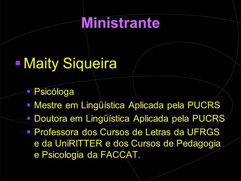 Ministrante Maity Siqueira Psicóloga