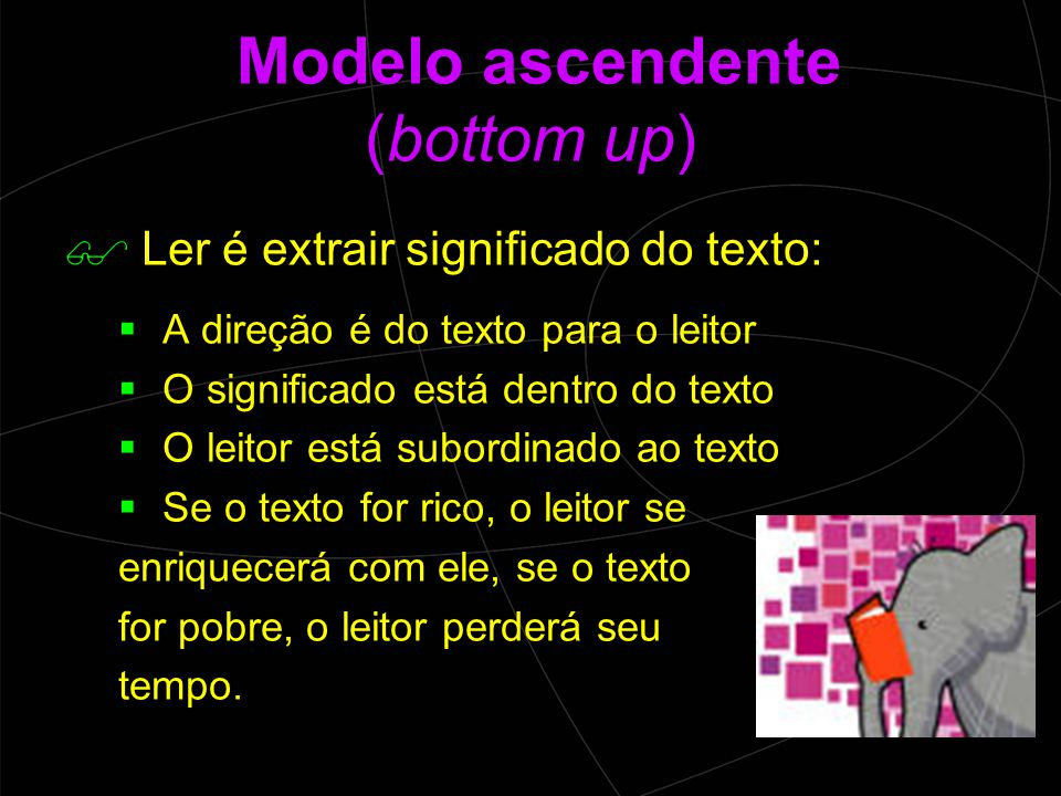 Modelo ascendente (bottom up)