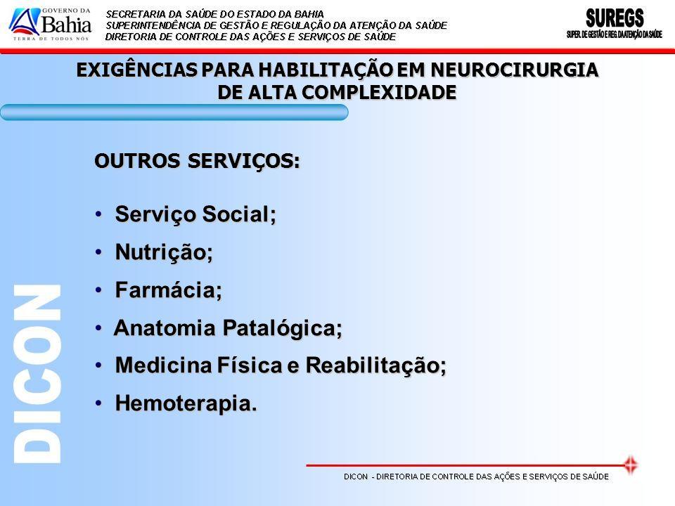 EXIGÊNCIAS PARA HABILITAÇÃO EM NEUROCIRURGIA DE ALTA COMPLEXIDADE