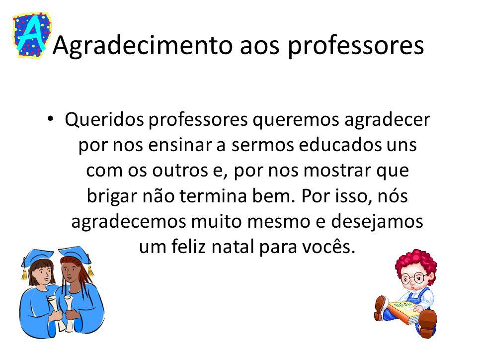 Agradecimento aos professores