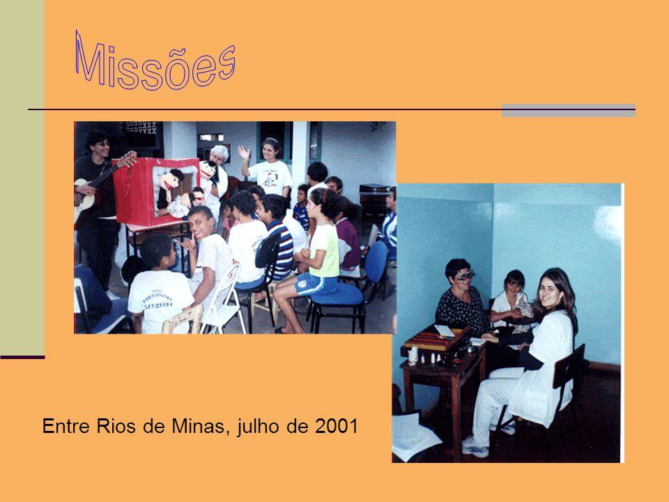 Missões Entre Rios de Minas, julho de 2001