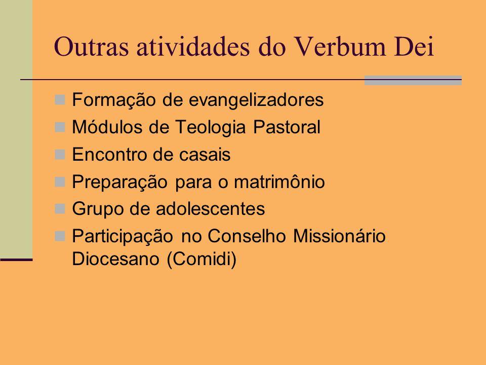 Outras atividades do Verbum Dei