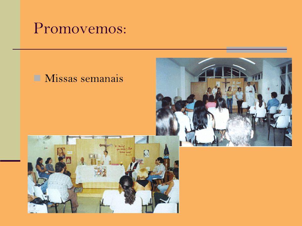 Promovemos: Missas semanais