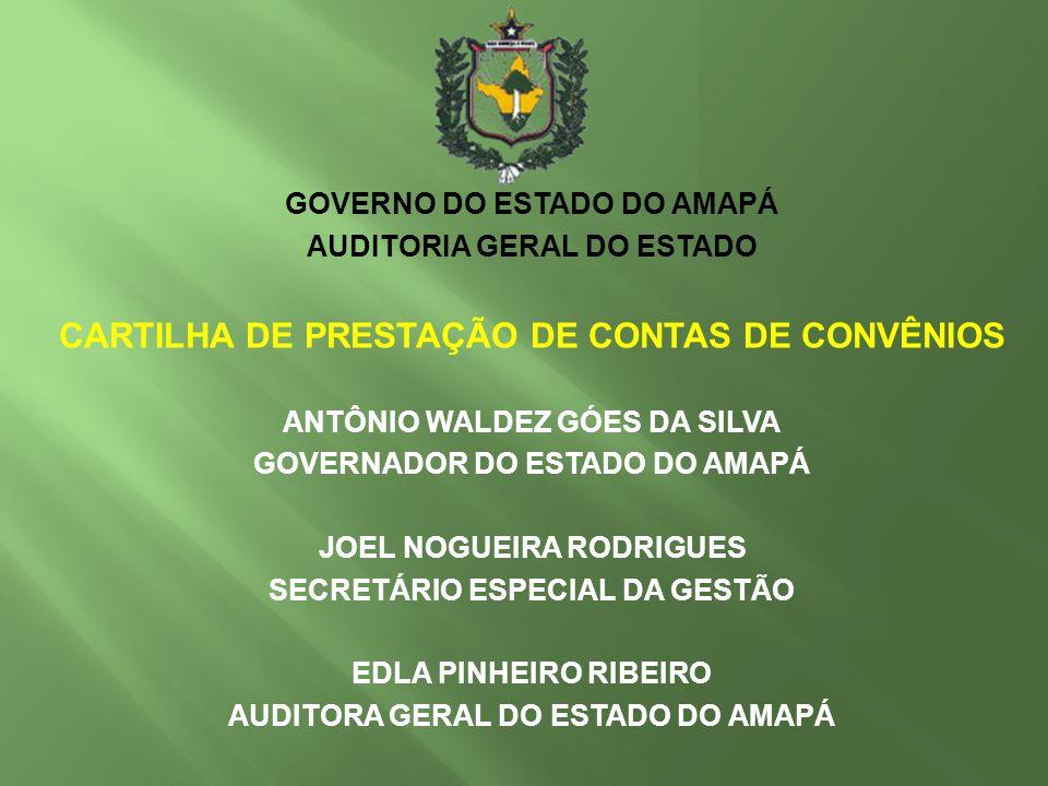 GOVERNO DO ESTADO DO AMAPÁ AUDITORIA GERAL DO ESTADO