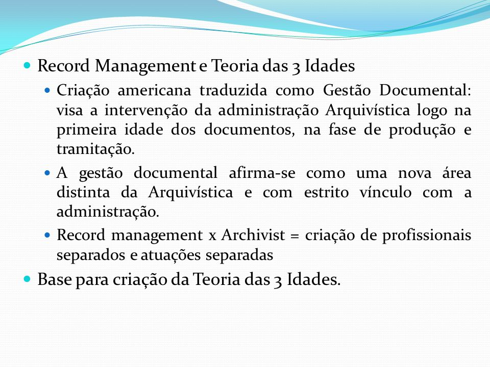 Record Management e Teoria das 3 Idades