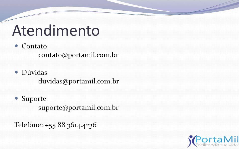 Atendimento Contato contato@portamil.com.br Dúvidas