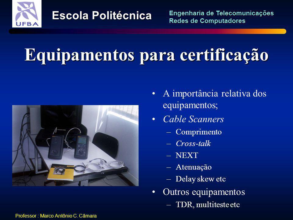 Equipamentos para certificação