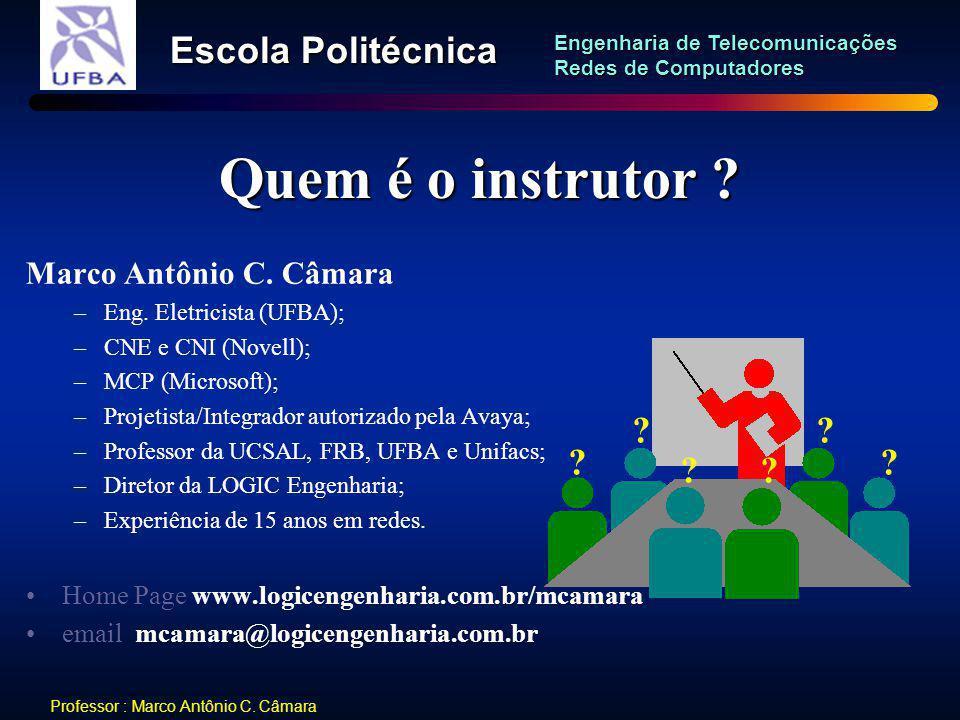 Quem é o instrutor Marco Antônio C. Câmara