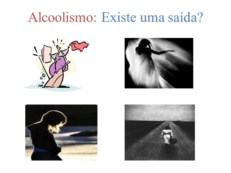 Alcoolismo: Existe uma saída