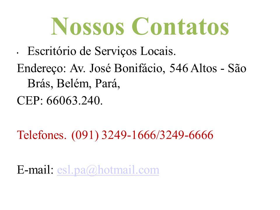 Nossos Contatos Escritório de Serviços Locais.