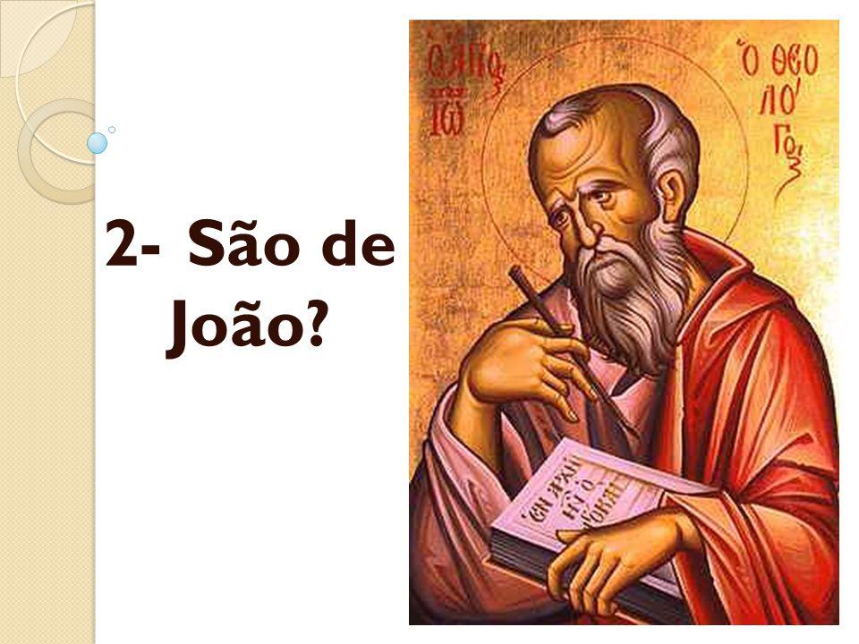 2- São de João