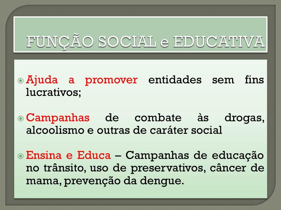 FUNÇÃO SOCIAL e EDUCATIVA