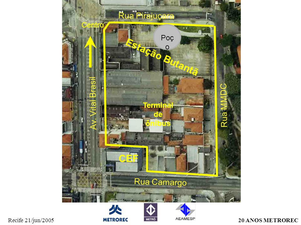 Estação Butantã CEF Rua Pirajuçara Av. Vital Brasil Rua MMDC
