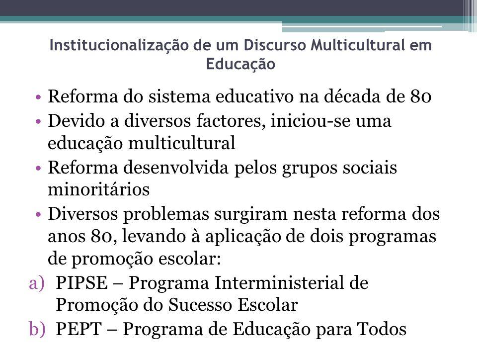 Institucionalização de um Discurso Multicultural em Educação