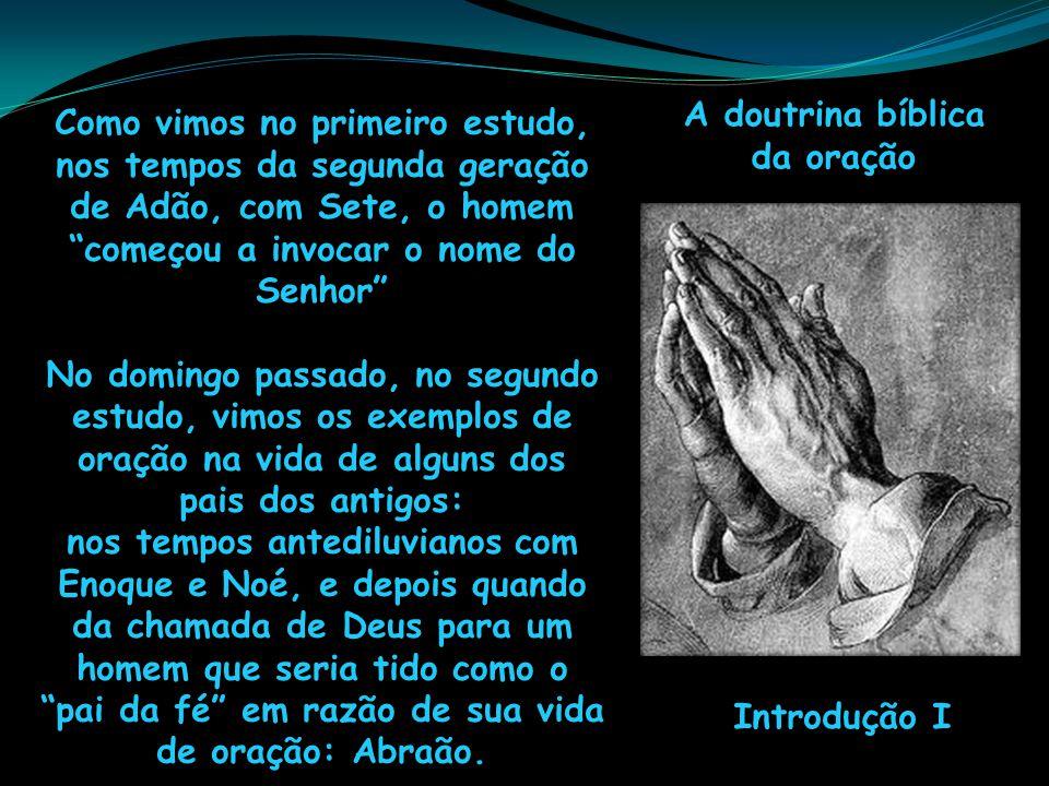 A doutrina bíblica da oração.