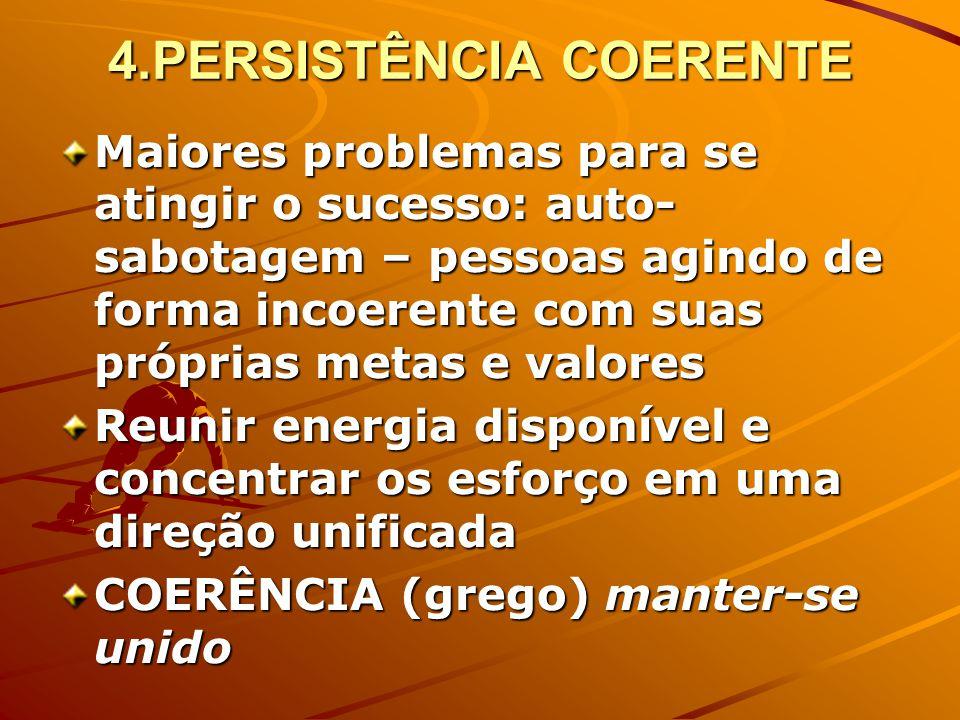 4.PERSISTÊNCIA COERENTE