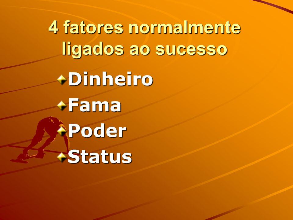 4 fatores normalmente ligados ao sucesso