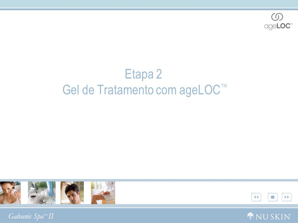 Etapa 2 Gel de Tratamento com ageLOC™