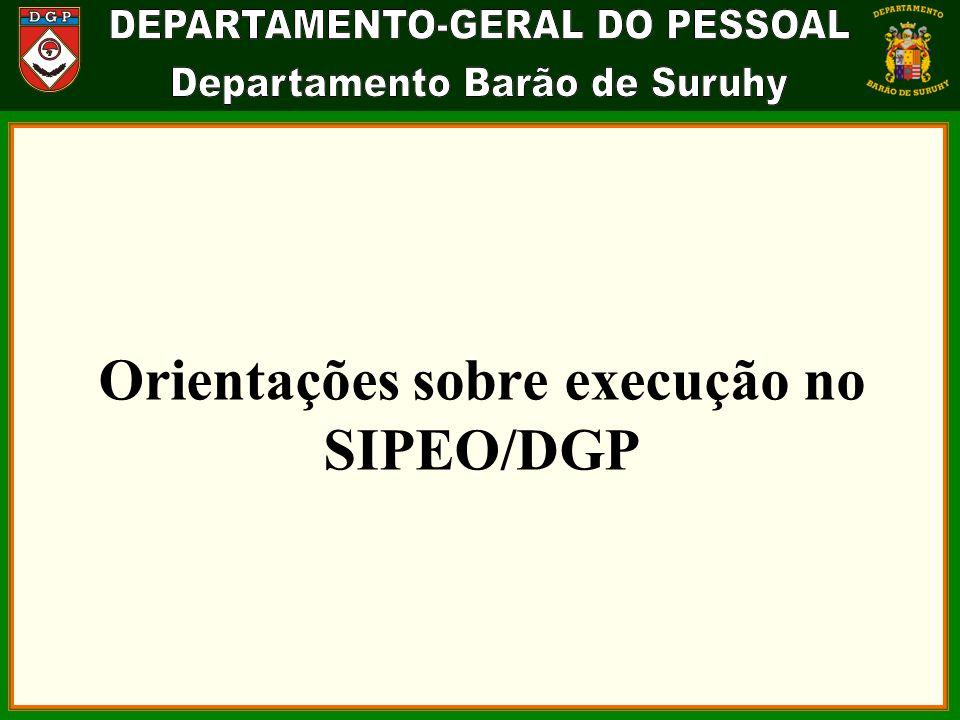 Orientações sobre execução no SIPEO/DGP