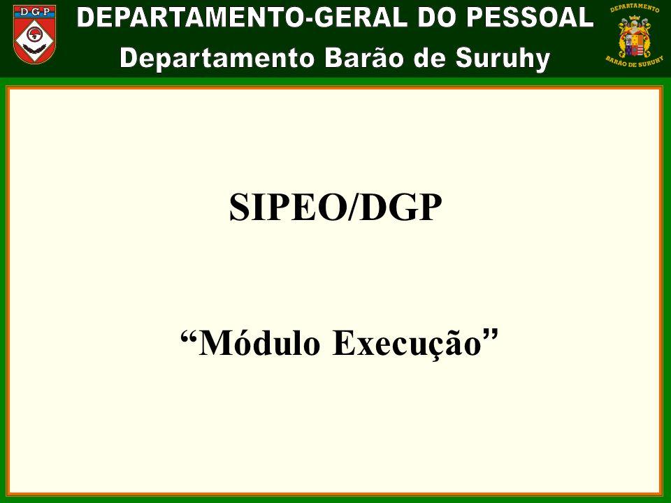 SIPEO/DGP Módulo Execução