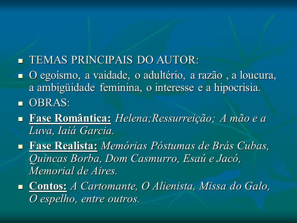 TEMAS PRINCIPAIS DO AUTOR: