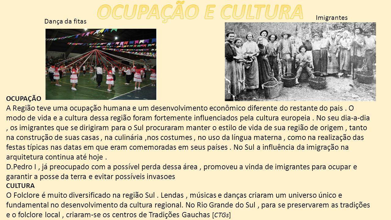 OCUPAÇÃO E CULTURA Imigrantes. Dança da fitas. OCUPAÇÃO.