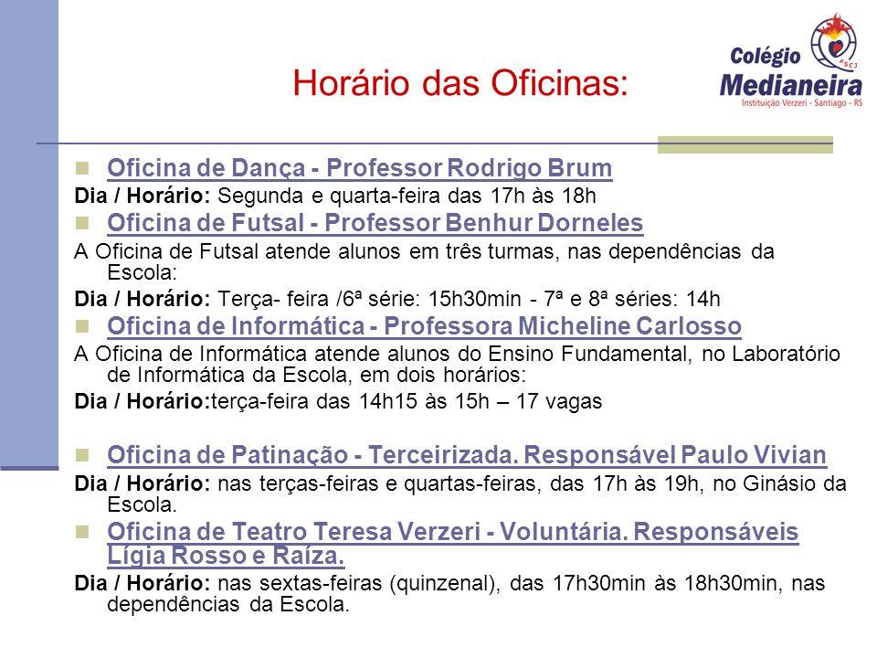 Horário das Oficinas: Oficina de Dança - Professor Rodrigo Brum