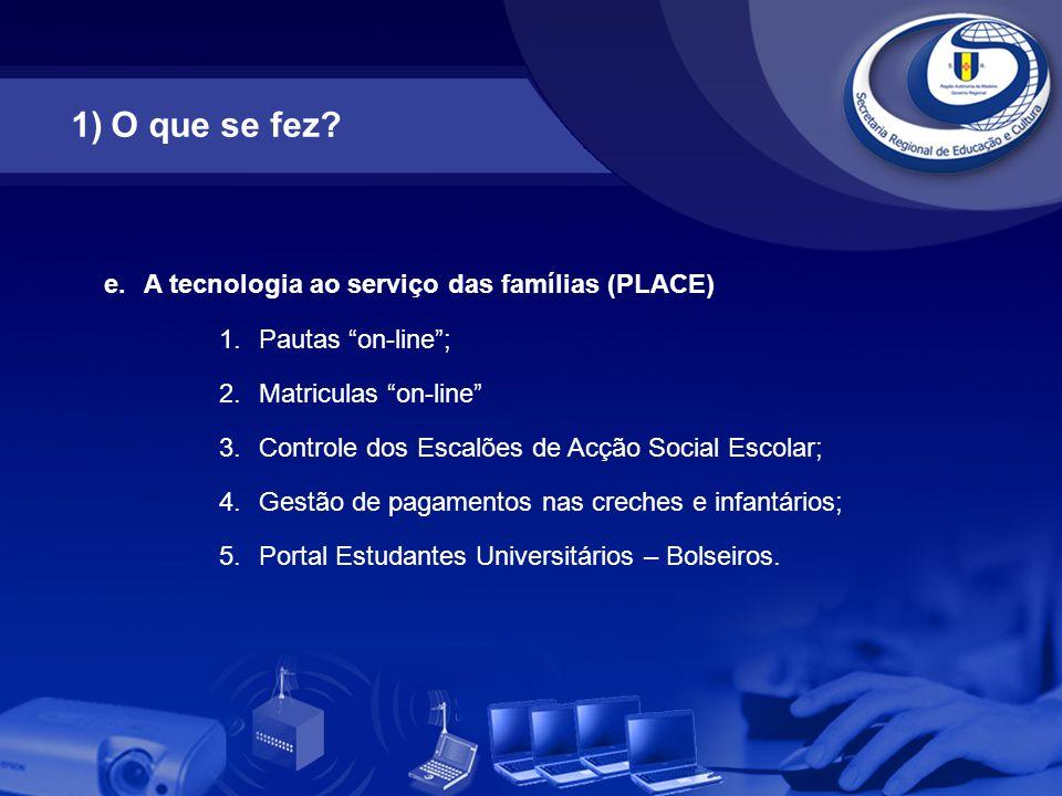 O que se fez A tecnologia ao serviço das famílias (PLACE)