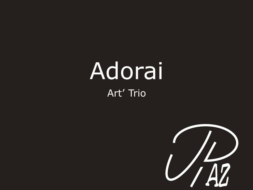 Adorai Art' Trio