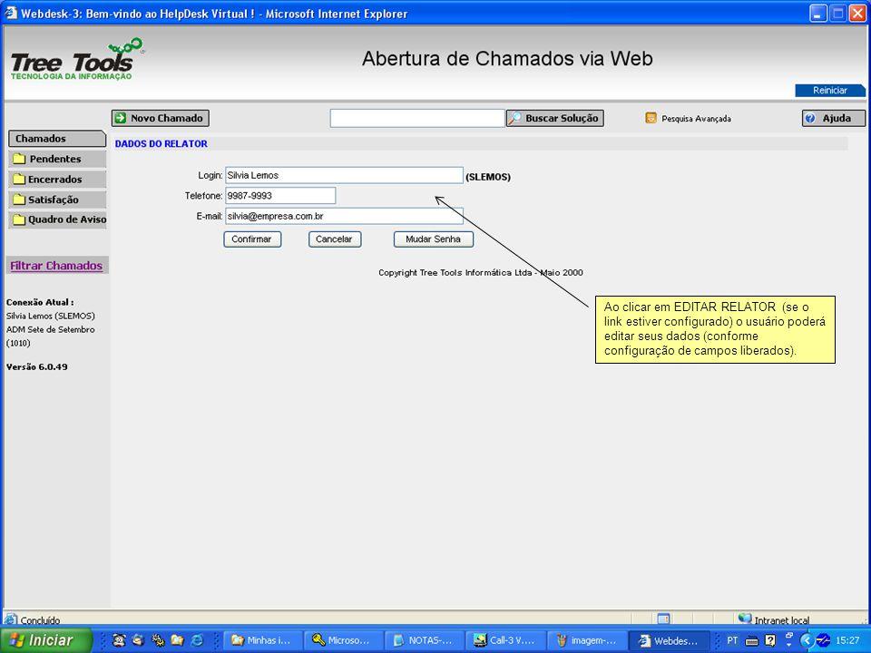 Ao clicar em EDITAR RELATOR (se o link estiver configurado) o usuário poderá editar seus dados (conforme configuração de campos liberados).