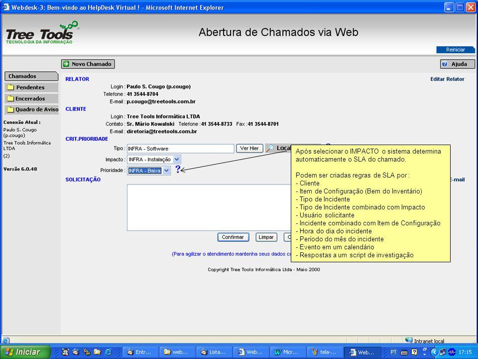 Após selecionar o IMPACTO o sistema determina automaticamente o SLA do chamado.