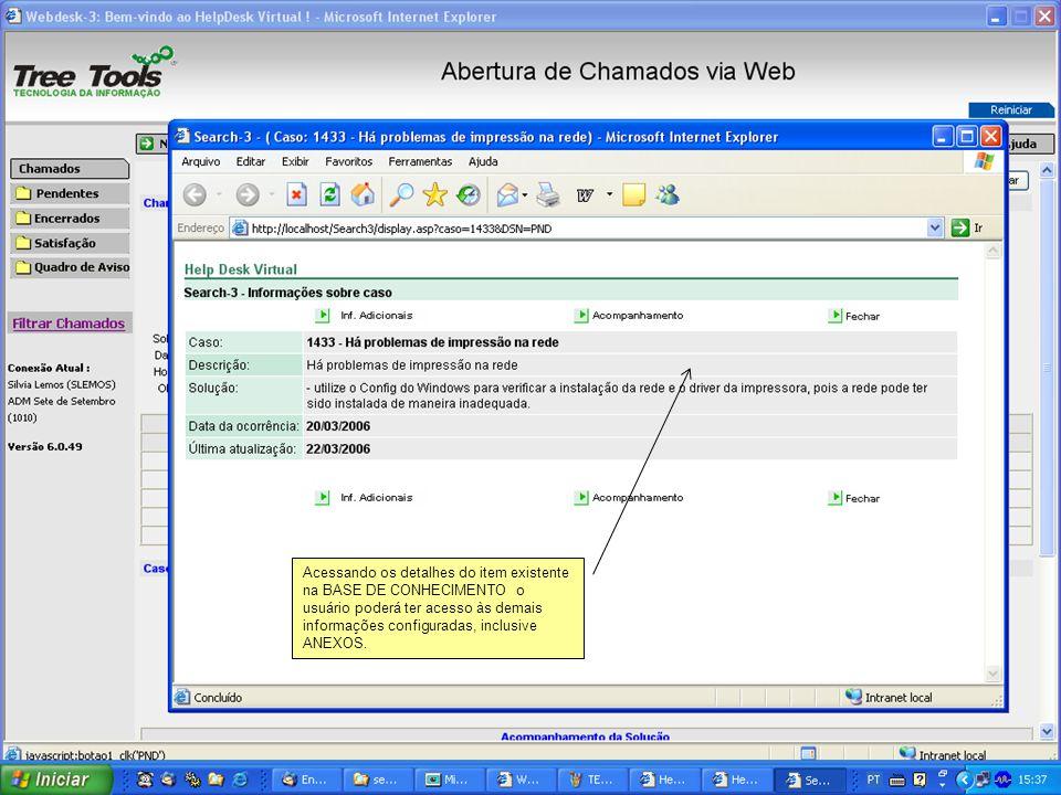 Acessando os detalhes do item existente na BASE DE CONHECIMENTO o usuário poderá ter acesso às demais informações configuradas, inclusive ANEXOS.