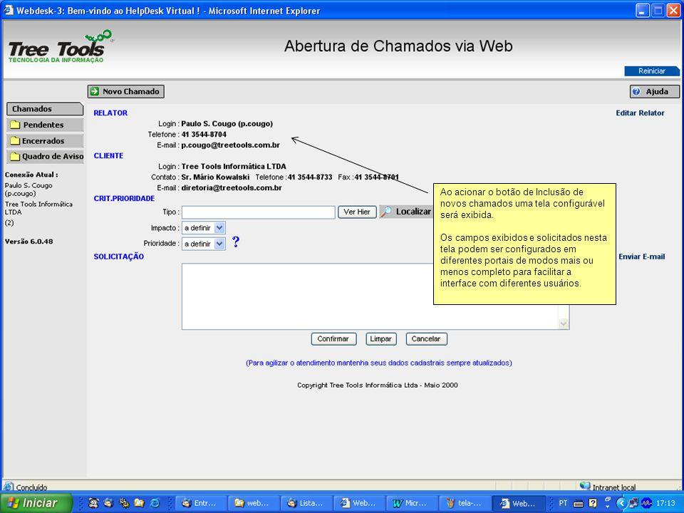 Ao acionar o botão de Inclusão de novos chamados uma tela configurável será exibida.