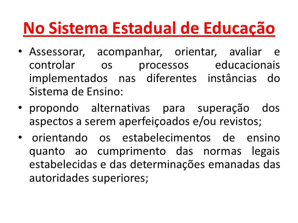 No Sistema Estadual de Educação