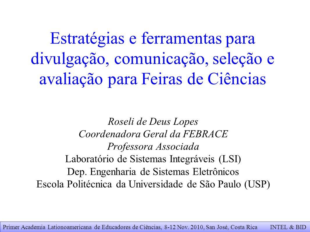 Estratégias e ferramentas para divulgação, comunicação, seleção e avaliação para Feiras de Ciências