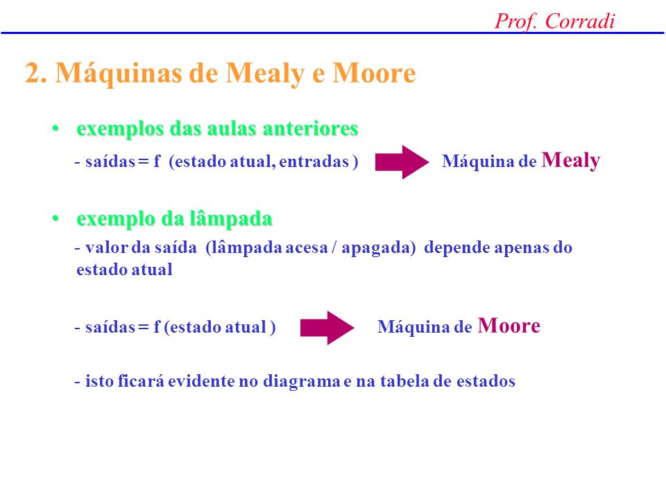 2. Máquinas de Mealy e Moore