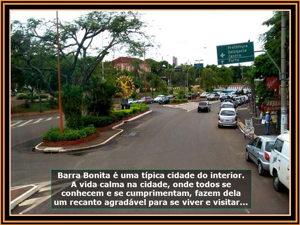 Barra Bonita é uma típica cidade do interior